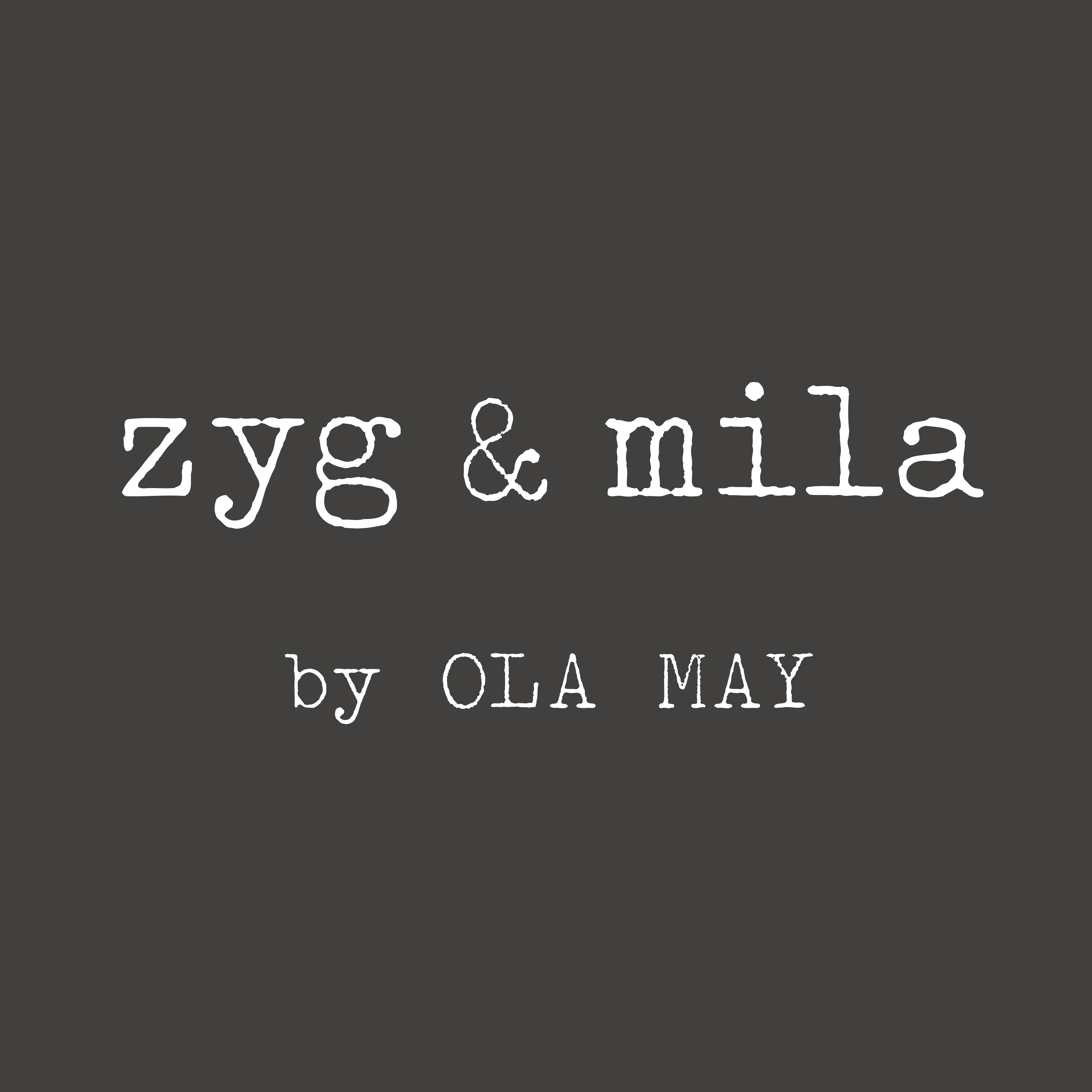 Zyg & mila